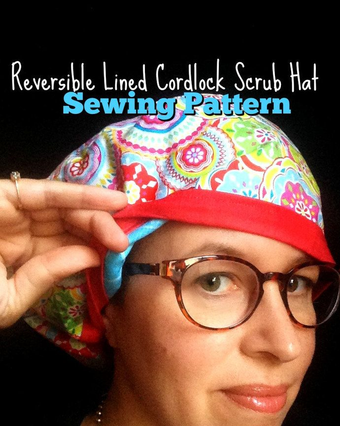 Scrub Hat Sewing Pattern Tutorial DIY Reversible Fully Lined Surgical Scrub  Cap…