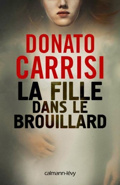polar-Donato-Carrisi-La-fille-dans-le-brouillard