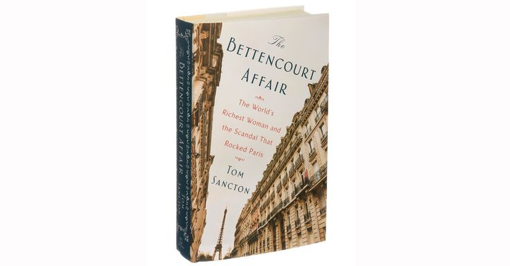 #MONSTASQUADD Books of The Times: 'The Bettencourt Affair,' a Buffet for Scandal Aficionados