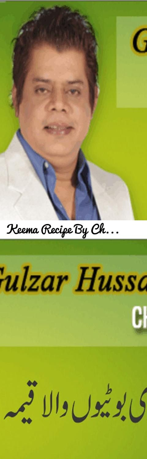 Keema Recipe By Chef Gulzar in Urdu/Hindi... Tags: Keema Recipe By Chef Gulzar in Urdu/Hindi, keema recipe pakistani, mutton keema recipe, best keema recipe, keema recipe sanjeev kapoor, chicken keema recipe, punjabi keema recipe, beef keema recipe, egg keema recipe, Hyderabadi Keema, Keema Karahi, Cook With Faiza, Cook with Saima, keema recipe indian, keema recipe by bajias, keema recipe, bhuna keema recipe, easy keema recipe, urdu, hindi, qeema, Keema, Keema