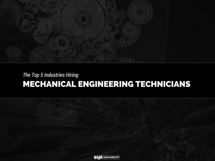 Mechanical engineering technicians are in high demand. Here are some of the top industries hiring these technologists, along with employment and salary information.
