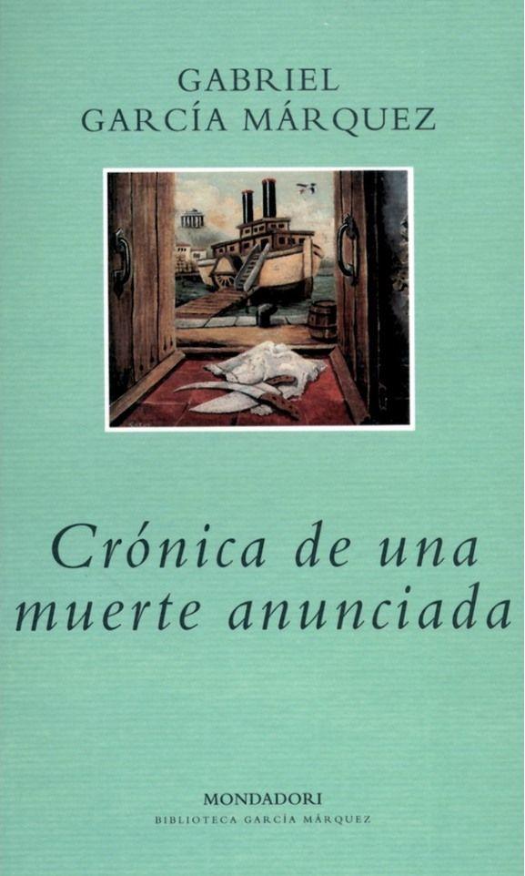 """""""Crónica de una muerte anunciada"""". Barcelona : Mondadori, 2012. http://kmelot.biblioteca.udc.es/record=b1505806~S10*gag"""