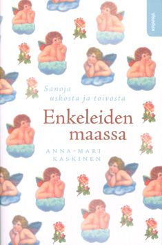 Enkeleiden maassa, Kirjapaja, 2009