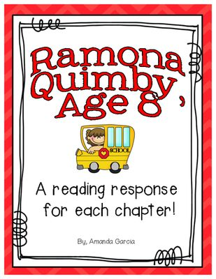 Ramona Quimby Age 8 by Beverly Cleary: Reading Responses from Amanda Garcia on TeachersNotebook.com -  (20 pages)  - Read Ramona Quimby, Age 8 and complete a reading response for each chapter!