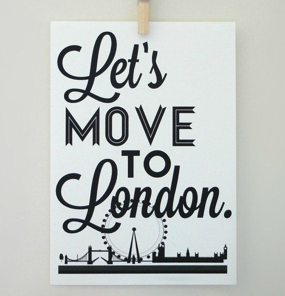 Lets Move to London Typography Print Archival Matte A4 Poster. $20.00, via Etsy.
