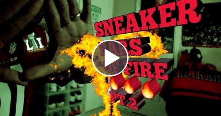 SNEAKER BARS OF FIRE PT.2