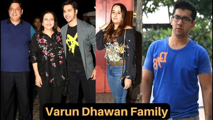 Varun Dhawan Family With Father David Dhawan, Mother Karuna Dhawan, Brot...