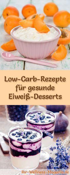12 Low-Carb-Rezepte für Eiweiß-Desserts: Kalorienreduziert, ohne Zusatz von Zucker, gesund, schnell und einfach ...