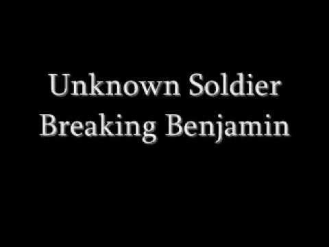 Breaking Benjamin - Unknown Soldier - Lyrics and Song