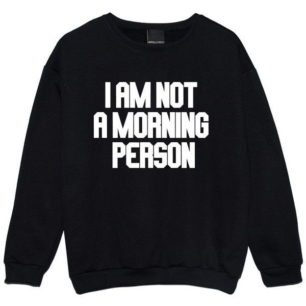 I Am Not a Morning Person Sweater Jumper Womens Ladies Funny Fun... ($21) ❤ liked on Polyvore featuring tops, sweaters, sweatshirts, black, women's clothing, hipster tops, black top and star print top