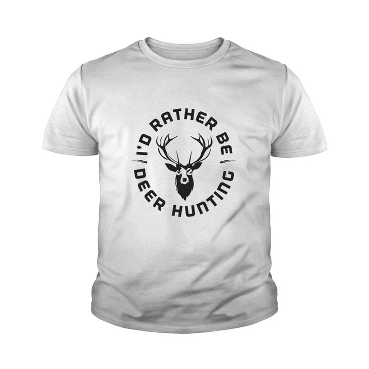 I'd Rather Be Deer Hunting Wild Outdoor Activity #gift #ideas #Popular #Everything #Videos #Shop #Animals #pets #Architecture #Art #Cars #motorcycles #Celebrities #DIY #crafts #Design #Education #Entertainment #Food #drink #Gardening #Geek #Hair #beauty #Health #fitness #History #Holidays #events #Home decor #Humor #Illustrations #posters #Kids #parenting #Men #Outdoors #Photography #Products #Quotes #Science #nature #Sports #Tattoos #Technology #Travel #Weddings #Women