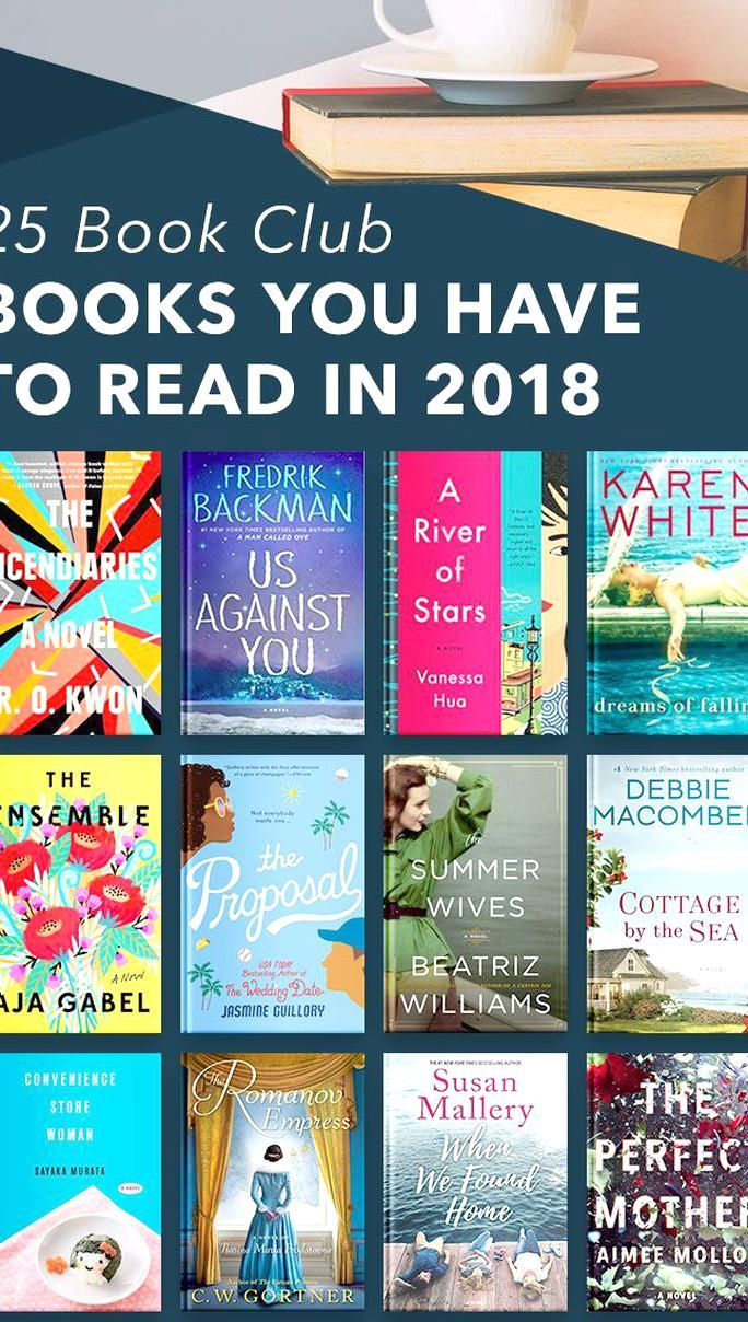 These Must Read Books Are Perfect For Women In Book Clubs This List A Variety Of The Best Books From 2018 Some Are Funny In 2020 Book Club Books Book Club Good Books