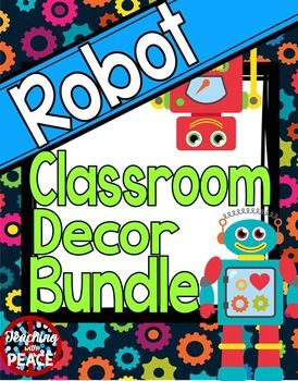 A huge bundle of classroom décor and organization and learning items with an adorable robot theme!