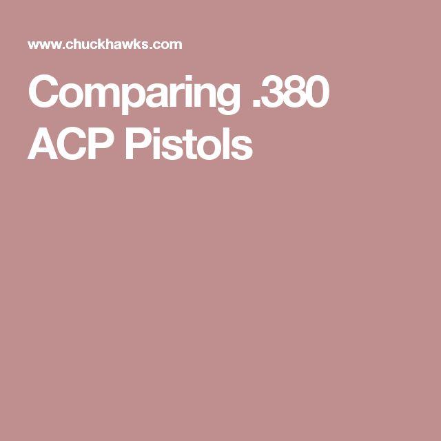 Comparing .380 ACP Pistols
