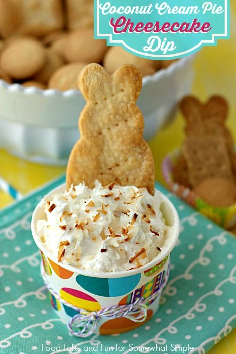 Coconut Cream Pie Cheesecake Dip: the perfect addition to your Easter dessert table.