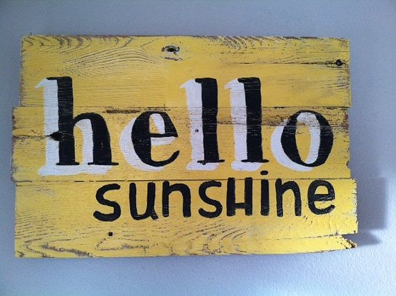 simple use of colour and shadowing. Handpainted reclaimed wood sign Hello Sunshine