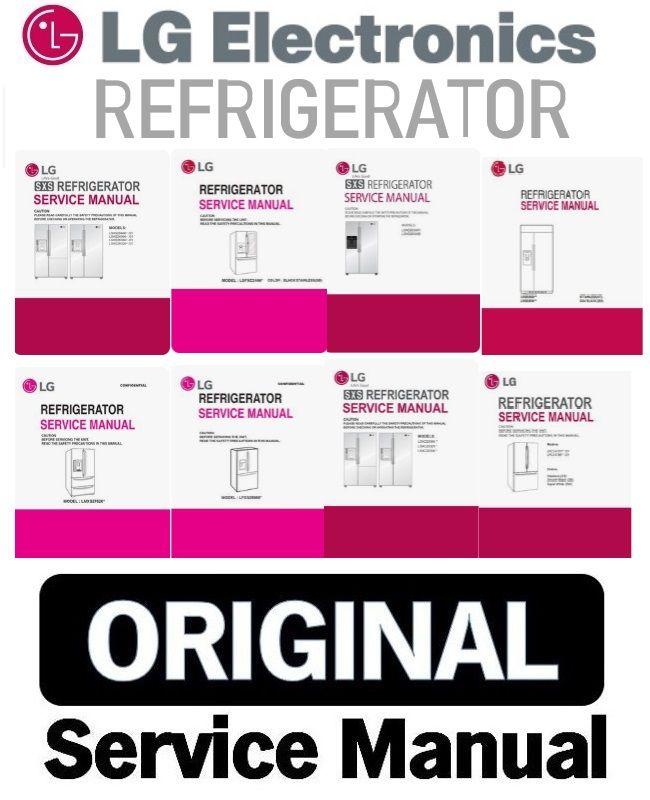 Any Lg Refrigerator Original Service Manual And Repair Guide Refrigerator Lg Refrigerator Service Repair Guide