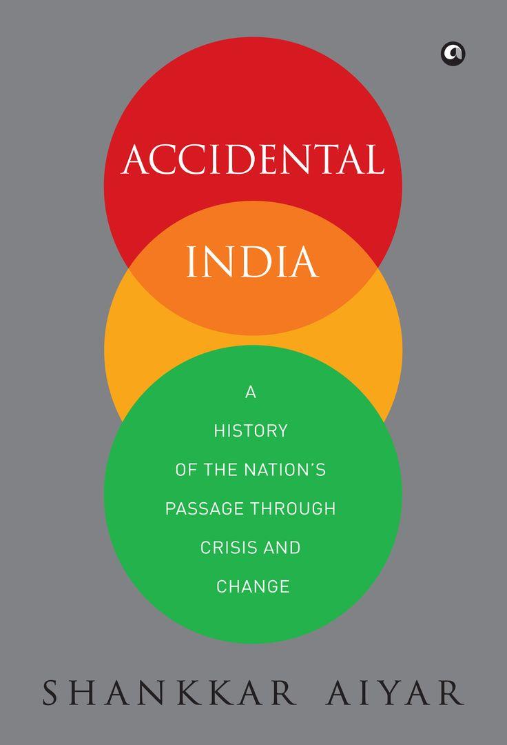 Accidental India by Shankkar Aiyar