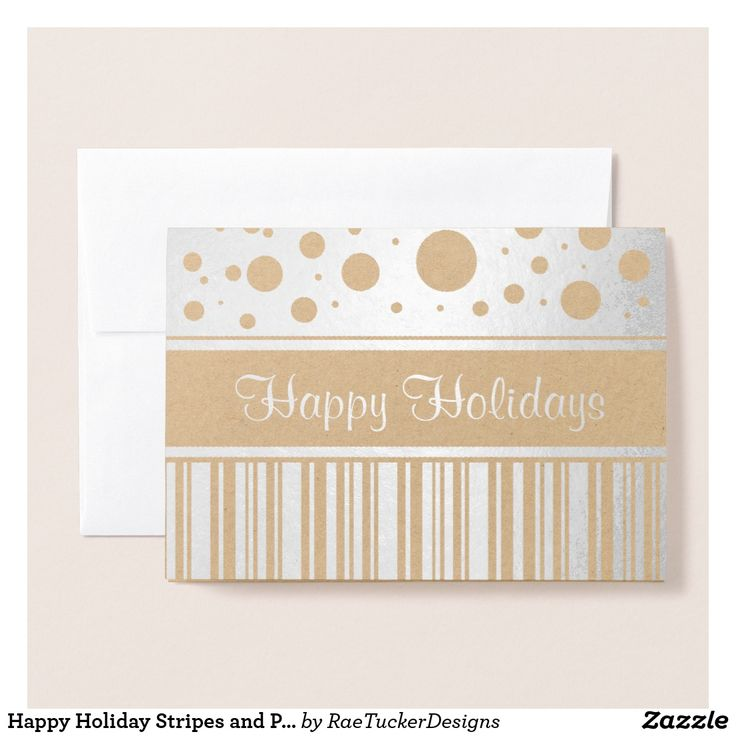 Foil Greeting Card: Happy Holiday Stripes and Polka Dots - ready to be personalized