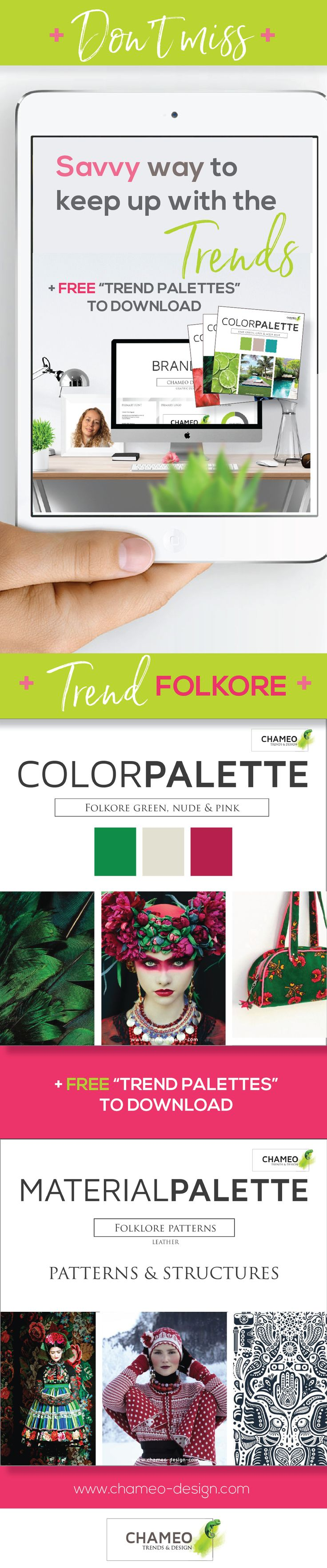 """Savvy way to keep up with Design trends! + FREE DOWNLOAD of """"Trends palettes"""". Find trends from CMF DESIGN, patterns, finishes, structures, textiles, wood, metals to color, color combinations, graphic trends, typography, branding. Get acess to our FREE RESOURCE library. Chameo Design keeps you inspired!"""