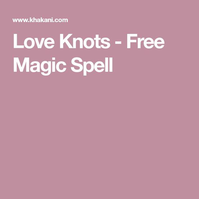 Love Knots - Free Magic Spell