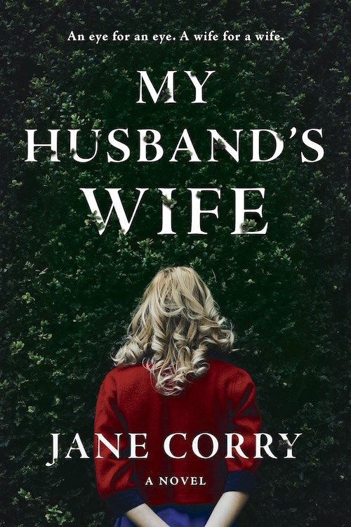 50 Amazing New Books to Get Excited About in 2017 | My Husband's Wife by Jane Corry