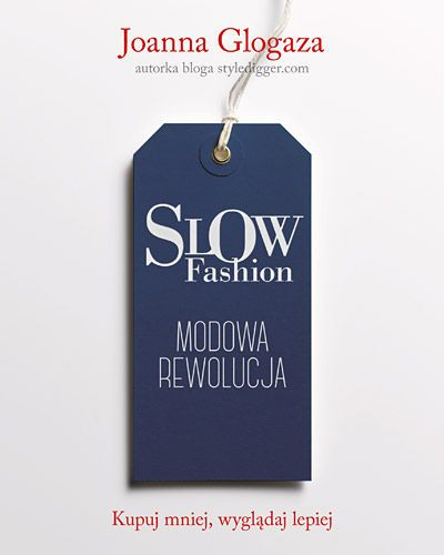 joanna glogaza slow fashion - 2015