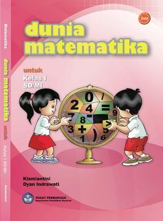 Kelas 1 - Matematika - Lusia by Yeti Herawati - issuu