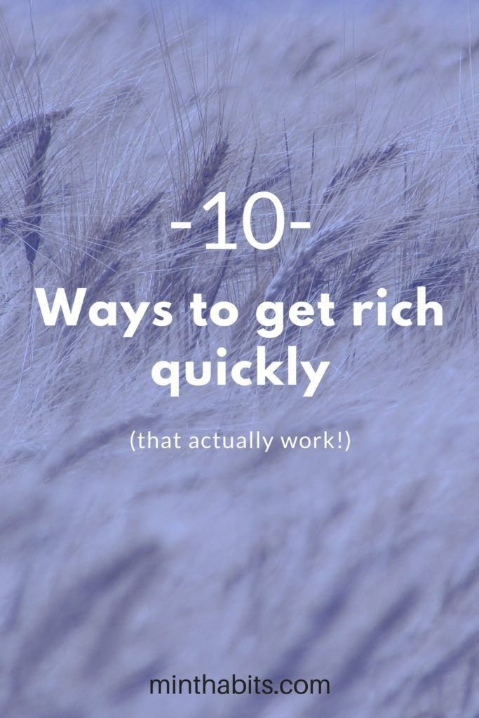 I found these useful ways to get rich quickly that actually work. Check them out.