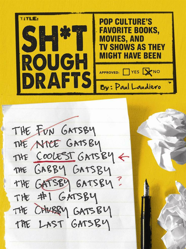 Sh*t Rough Drafts collects imagined misguided early drafts of classic books, screenplays, and contemporary literature, creating visions of alternate works that would exist had the authors not come to their senses.
