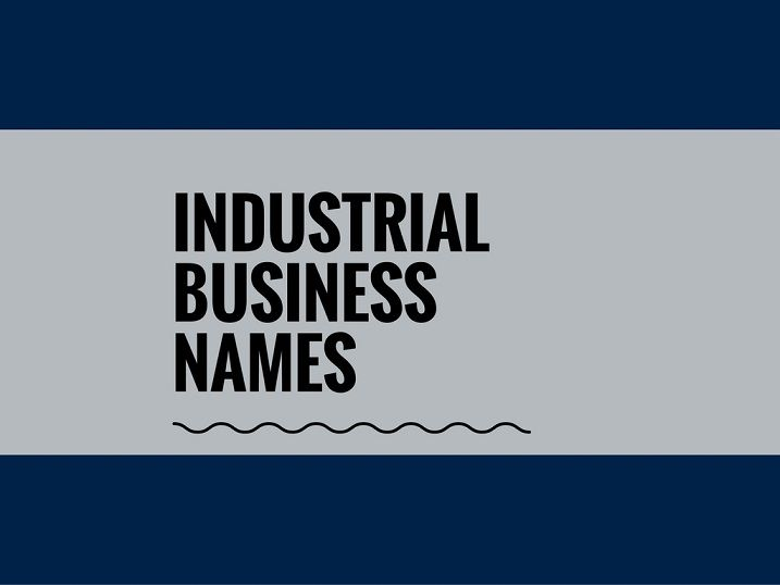 A Creative name is the most important thing for Every Business. Check here Creative naming list of Industial Business Names Ideas list.