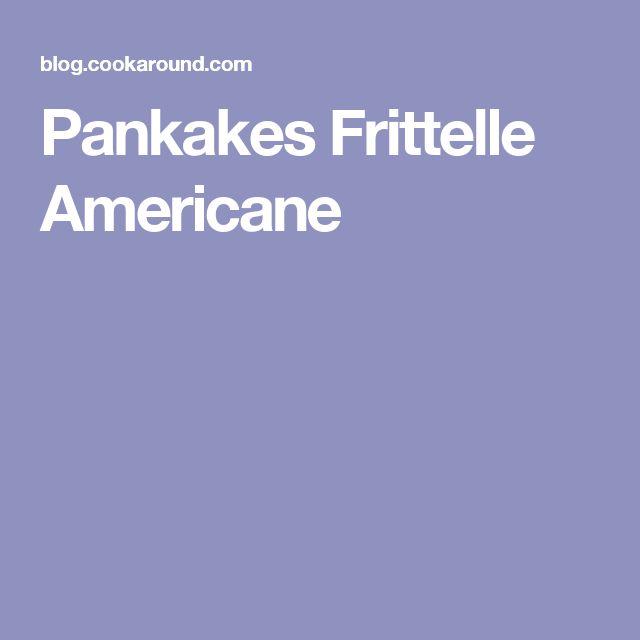 Pankakes Frittelle Americane