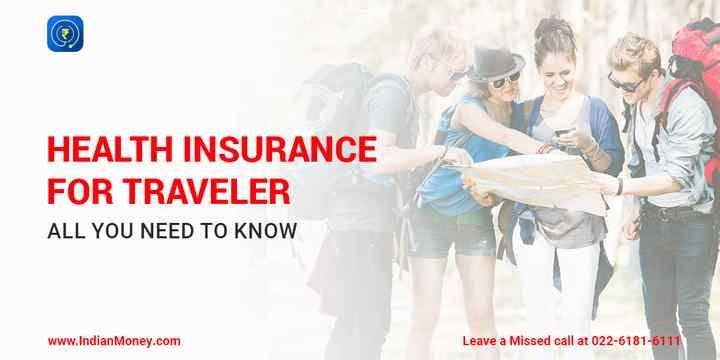 Health insurance for traveler all you need to know
