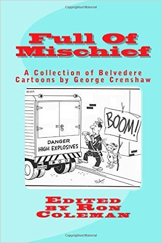 One of several #cartoonbooks featuring Belvedere.  Available at http://stores.colemantoons.com