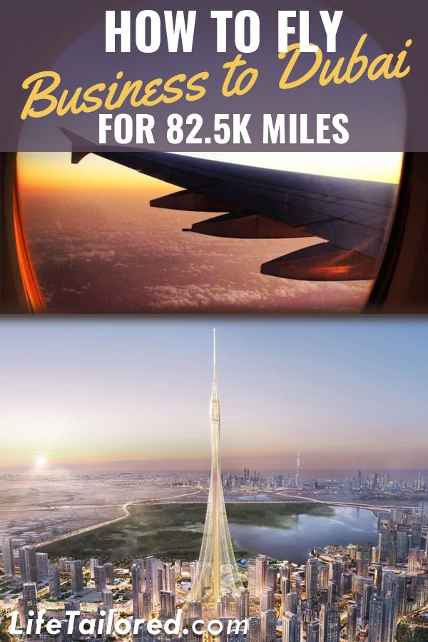 How to Fly Business to Dubai For 82.5K Miles