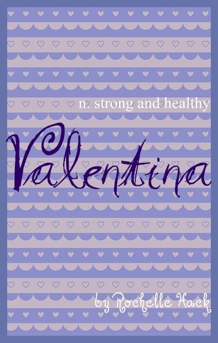 Baby Girl Name: Valentina. Meaning: Strong and Healthy ...