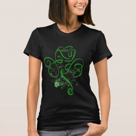 Kiss me I'm Irish Vine Clover (black / green) T-Shirt - click to get yours right now!
