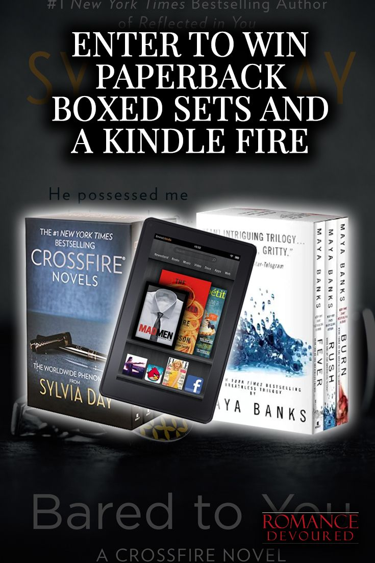 Enter To Win Two (2) Hot NY Times Bestselling Romance Boxed Sets AND A Kindle Fire!