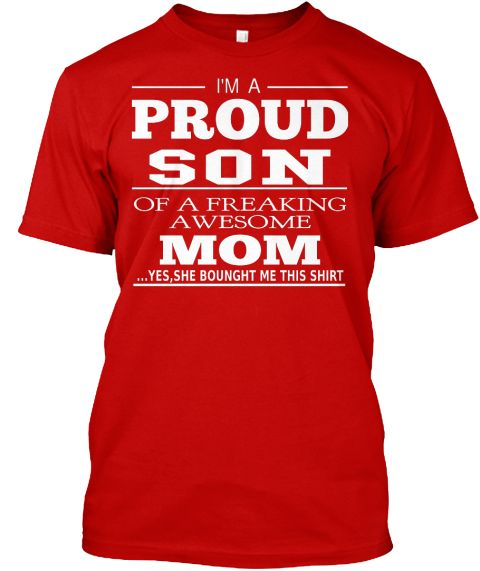 PERFECT GIFT FOR PROUD SON | Teespring