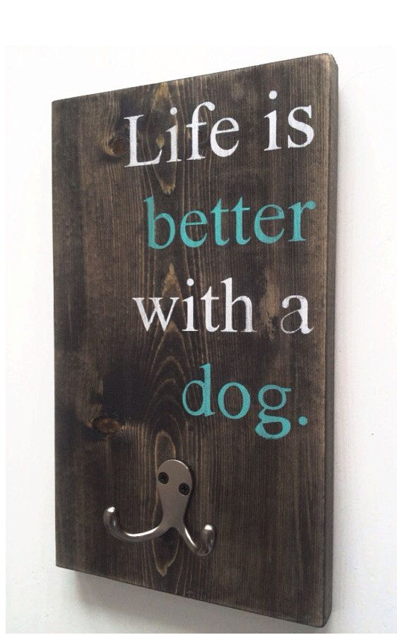 Custom Wood Dog Leash Hook Life is better with a by thepetcottage, $20.00
