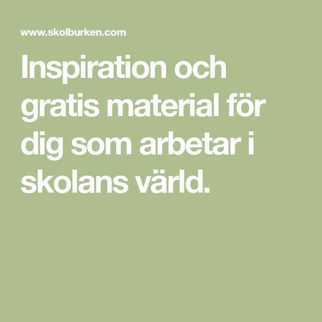 Inspiration och gratis material för dig som arbetar i skolans värld.
