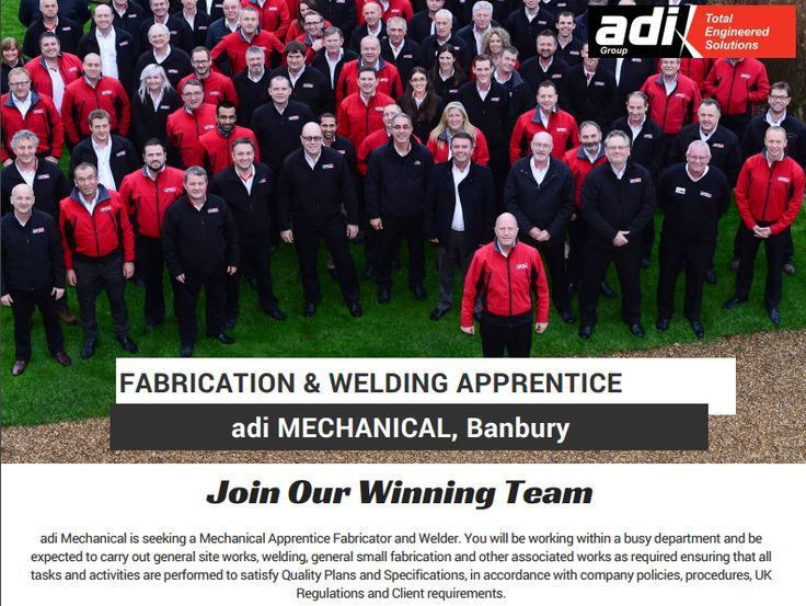 Fabrication & Welding Apprentice - adi Mechanical, Banbury  Download the full job spec here: http://adiltd.co.uk/wp-content/uploads/2016/01/Ref-107-Mechanical-Fabricator-and-Welder-Apprentice-Banbury.pdf  Or apply online here: http://adiltd.co.uk/careers/vacancies/
