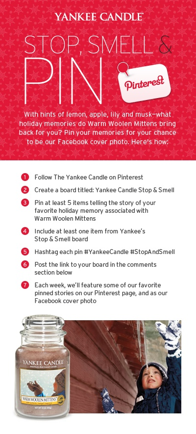 Please share your boards with us in the comments section below and be sure to check regularly to see if your story is featured! #StopandSmell #YankeeCandle #Holiday #Contest