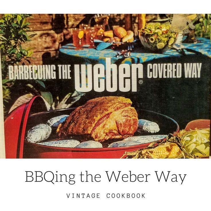 Barbecuing The Weber Covered Way Cookbook Etsy Barbecue Bbq Secrets Vintage Cookbooks