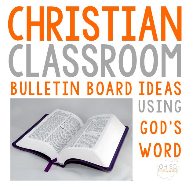 O-H So Blessed!: Bulletin Board Ideas for the Christian Classroom