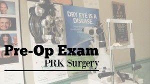 My PRK eye surgery journey: Pre-Op Exam --www.LivingLikeLeila.com--