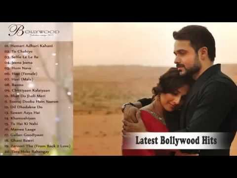 Top Hindi Songs 2015    New Indian Love Romantic Songs 2015   Latest Hit...