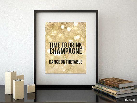"""Golden glitter druckbare Dekor: """"trinken Champagner und tanzen auf dem Tisch"""" Typografie party Angebot drucken Wandkunst-pp85_ 16 x 20 """"oder..."""
