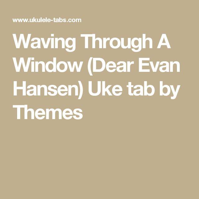 Waving Through A Window (Dear Evan Hansen) Uke tab by Themes