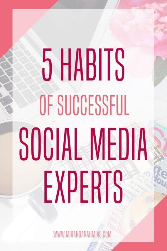 5 Habits of Successful Social Media Experts